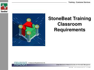 StoneBeat Training Classroom Requirements