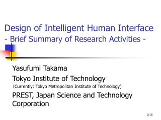 Design of Intelligent Human Interface - Brief Summary of Research Activities -