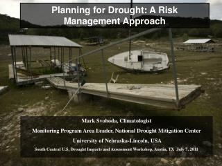 Planning for Drought: A Risk Management Approach