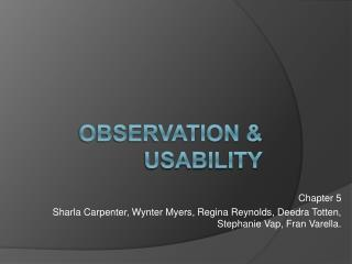 Observation & Usability