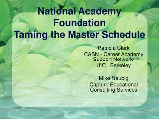 National Academy Foundation Taming the Master Schedule