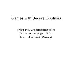 Games with Secure Equilibria
