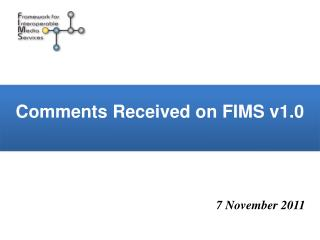 Comments Received on FIMS v1.0