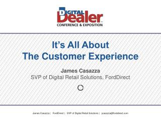 It's All About  The Customer Experience