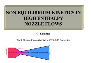 NON-EQUILIBRIUM KINETICS IN HIGH ENTHALPY  NOZZLE FLOWS