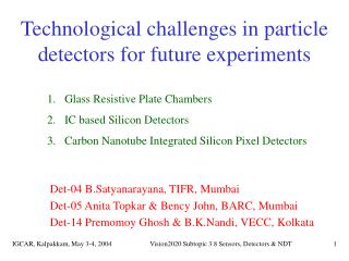 Technological challenges in particle detectors for future experiments