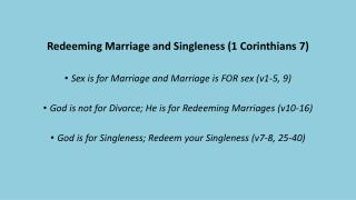 Redeeming Marriage and Singleness (1 Corinthians 7)