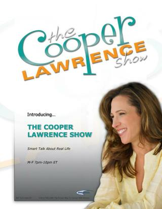 THE COOPER LAWRENCE SHOW