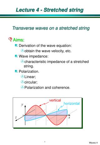 Lecture 4 - Stretched string