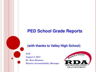 PED School Grade Reports (with thanks to Valley High School)