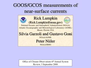 GOOS/GCOS measurements of near-surface currents
