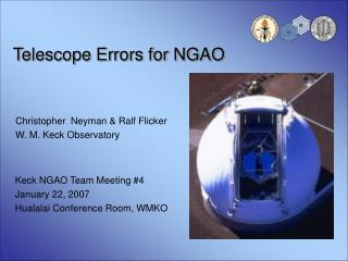 Telescope Errors for NGAO