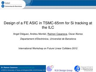 Design of a FE ASIC in TSMC-65nm for Si tracking at the ILC