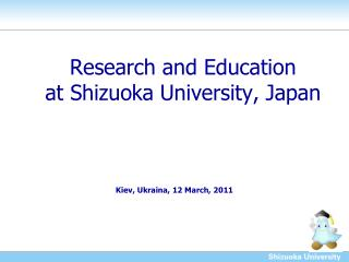 Research and Education at Shizuoka University, Japan