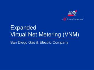 Expanded Virtual Net Metering (VNM)