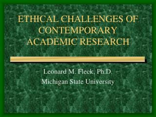 ETHICAL CHALLENGES OF CONTEMPORARY ACADEMIC RESEARCH