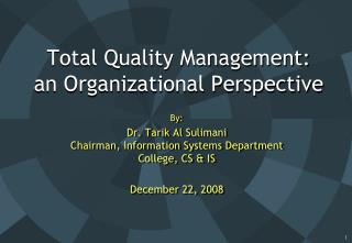 Total Quality Management: an Organizational Perspective
