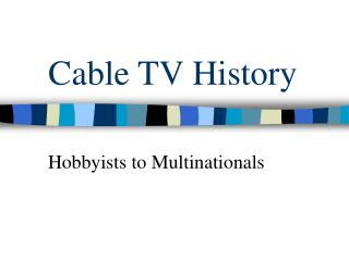 Cable TV History