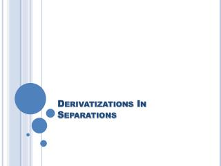 Derivatizations In Separations