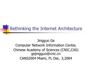 Rethinking the Internet Architecture