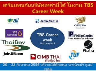 TBS Career week  20 -22  Aug 2013