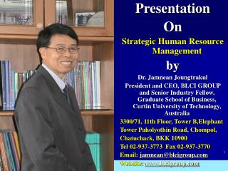 Presentation On Strategic Human Resource Management by Dr. Jamnean Joungtrakul
