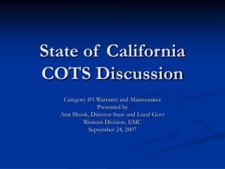 State of California COTS Discussion