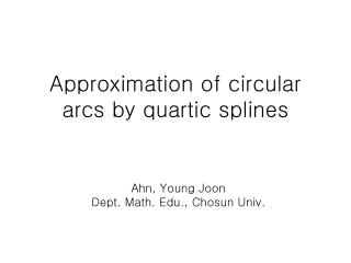 Approximation of circular arcs by quartic splines