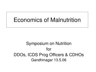 Economics of Malnutrition