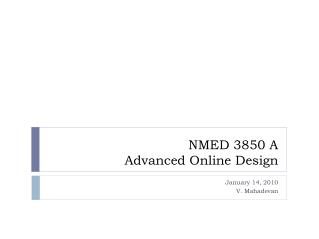 NMED 3850 A Advanced Online Design