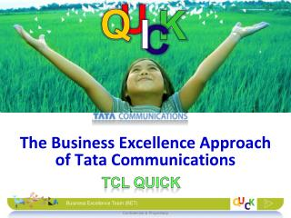 The Business Excellence Approach of Tata Communications