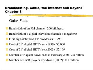 Broadcasting, Cable, the Internet and Beyond Chapter 3