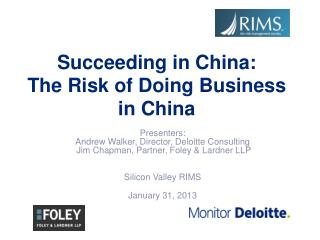Succeeding in China:  The Risk of Doing Business in China