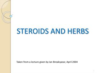 STEROIDS AND HERBS