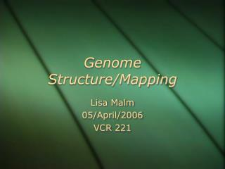 Genome Structure/Mapping