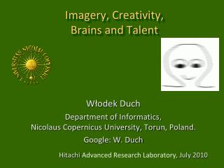 Imagery , Creativity,  Brains and Talent