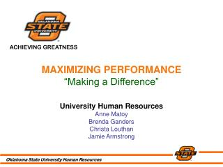 "MAXIMIZING PERFORMANCE ""Making a Difference"""