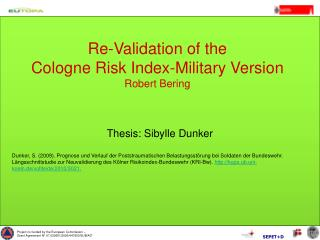 Re-Validation of the  Cologne Risk Index-Military Version Robert Bering