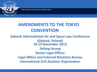 AMENDMENTS TO THE TOKYO CONVENTION