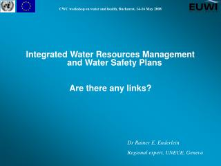 Integrated Water Resources Management  and Water Safety Plans A re there any links?