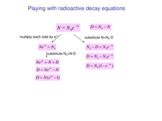 Playing with radioactive decay equations