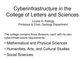 Cyberinfrastructure in the College of Letters and Sciences