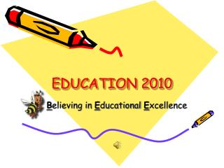 EDUCATION 2010