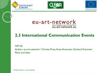 2.3 International  Communication Events WP : 02