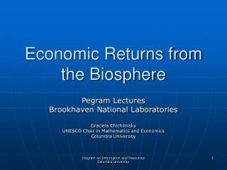 Economic Returns from the Biosphere