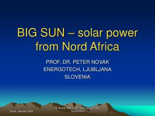 BIG SUN – solar power from Nord Africa