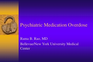 Psychiatric Medication Overdose
