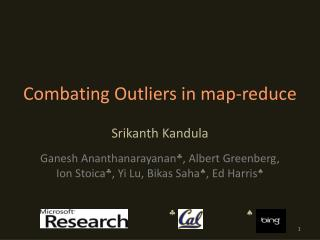 Combating Outliers in map-reduce