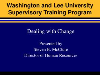 Washington and Lee University Supervisory Training Program