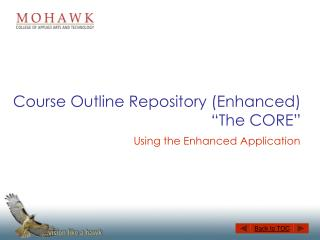 "Course Outline Repository (Enhanced) ""The CORE"""